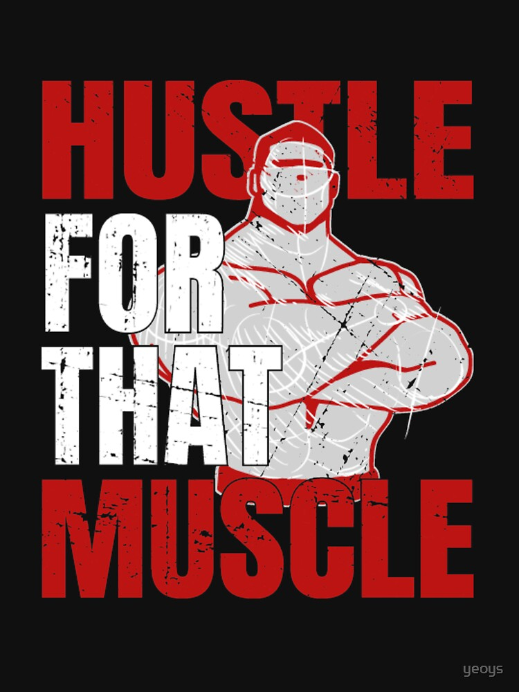 Hustle For That Muscle - Weightlifting by yeoys