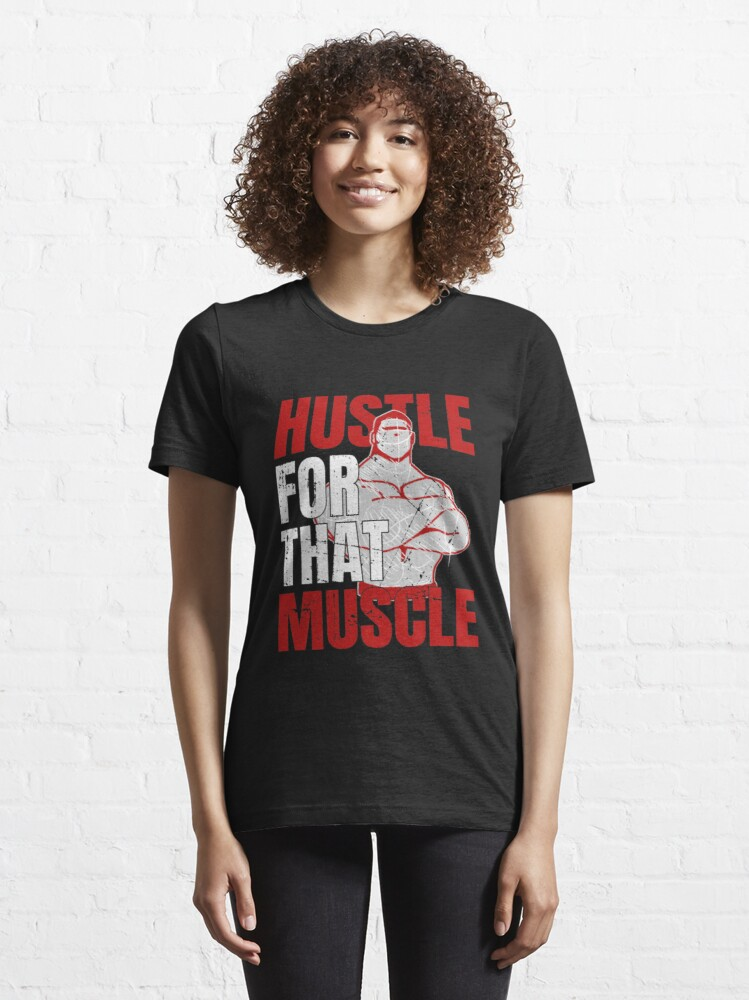 Alternate view of Hustle For That Muscle - Weightlifting Essential T-Shirt