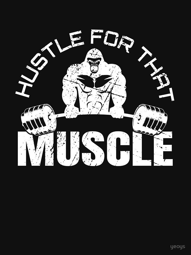 Weightlifting - Hustle For That Muscle von yeoys