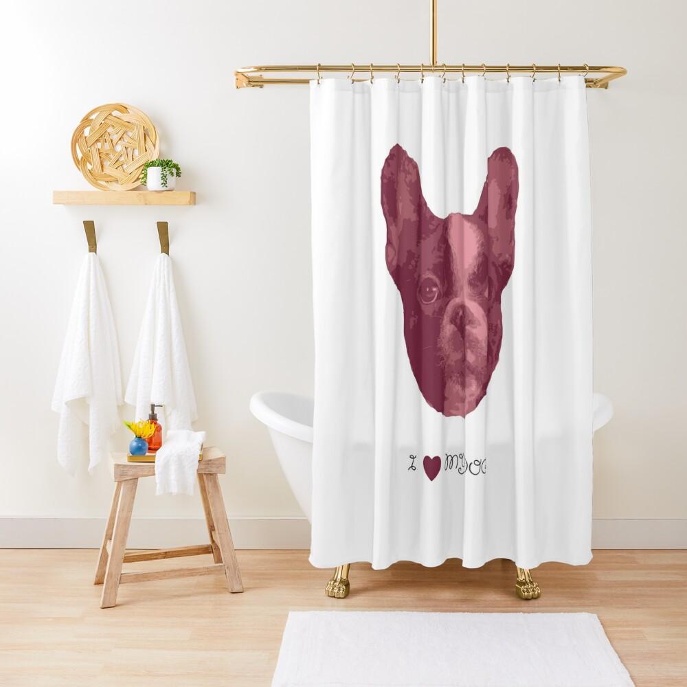 I love my dog - French Bulldog (Pink) Shower Curtain