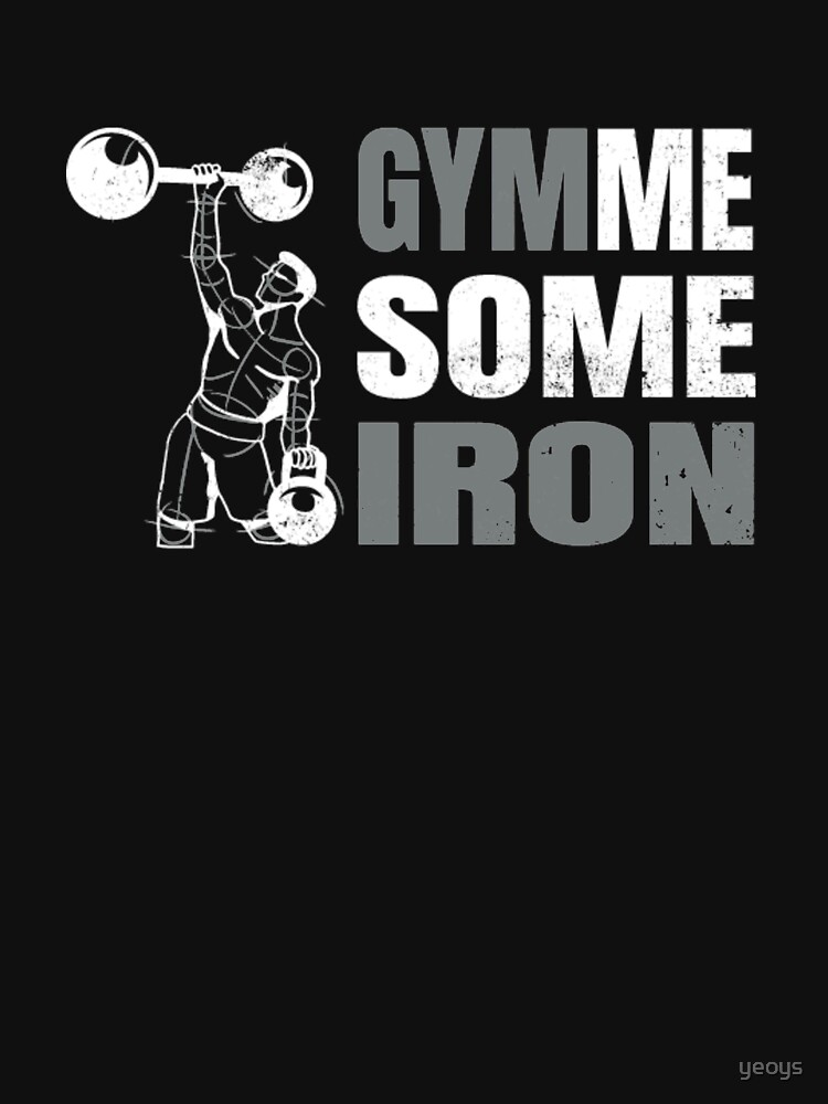 Gymme Some Iron - Weightlifting by yeoys