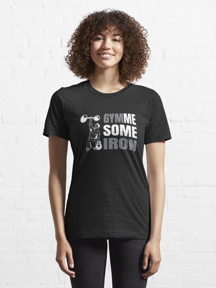 Alternate view of Gymme Some Iron - Weightlifting Essential T-Shirt