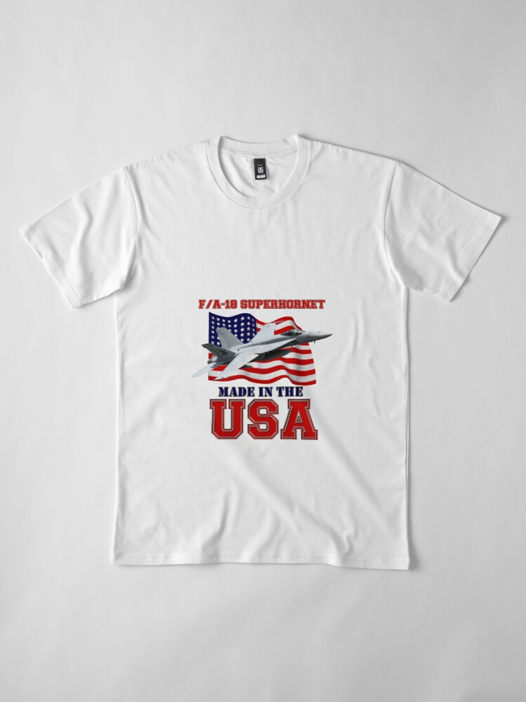 Alternate view of F/A-18 SuperHornet Made in the USA Premium T-Shirt