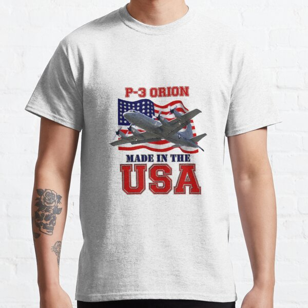 P-3 Orion Made in the USA Classic T-Shirt