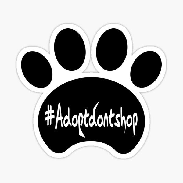 Adopt don't shop (black) Sticker