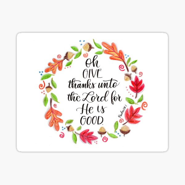Oh Give Thanks Sticker