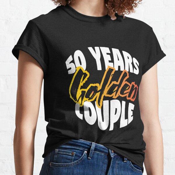 Pareja dorada! Aniversario de bodas de oro Camiseta clásica