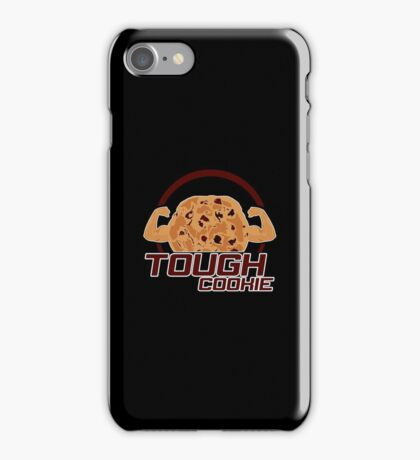 Tough Cookie (2) iPhone Case/Skin