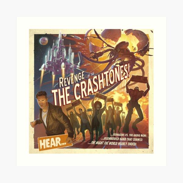 REVENGE of the CRASHTONES Art Print