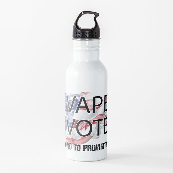 I VAPE I VOTE NO to Prohibition  Water Bottle