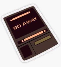 Geh weg Transparenter Sticker