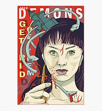 Your demons: Get rid of them Photographic Print