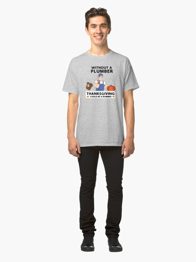 Alternate view of Thanksgiving Plumber Men's Novelty Gift. Classic T-Shirt
