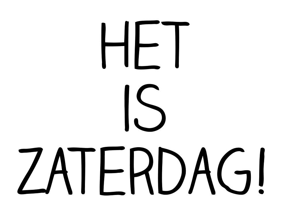 Het Is Zaterdag! ~ SiegerV Sticker by sieger1996
