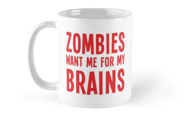 Zombies want me for my BRAINS by jazzydevil