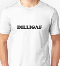 DILLIGAF (Dark Text) Unisex T-Shirt