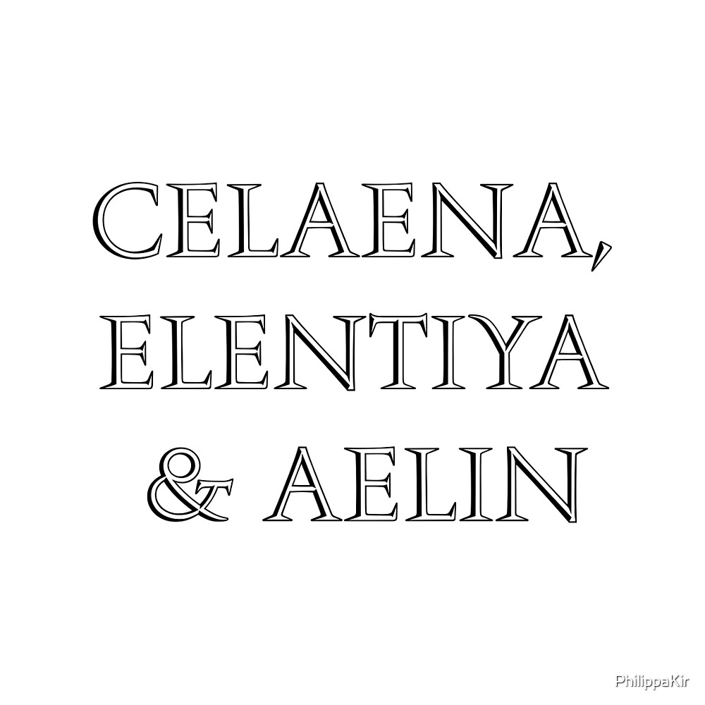 Celaena, Elentiya & Aelin by PhilippaKir