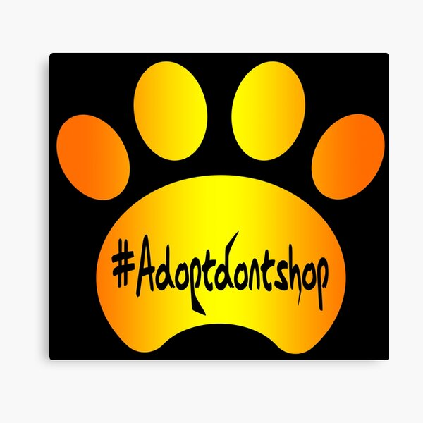 Copy of Adopt don't shop (yelloworange) Canvas Print
