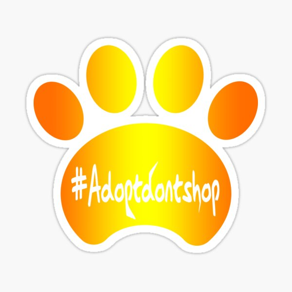 Copy of Adopt don't shop (yelloworange) Sticker