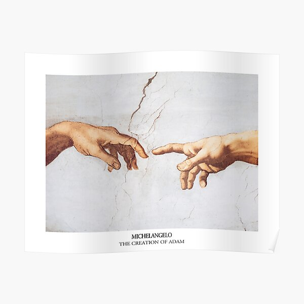 The Creation of Adam Michelangelo Fingers Touching Poster