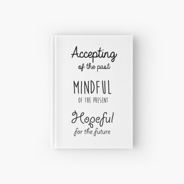 Mindfulness Quote Hardcover Journal