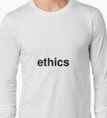 ethics Long Sleeve T-Shirt