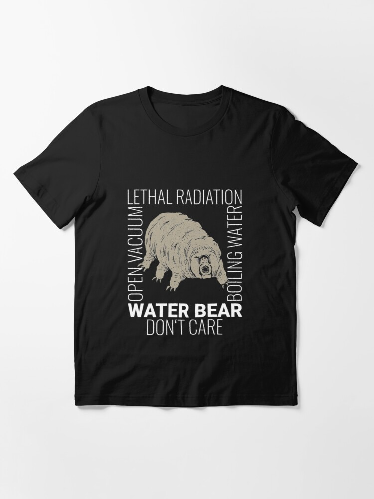 Alternate view of Funny Tardigrade Quote - Water Bear Don't Care Essential T-Shirt