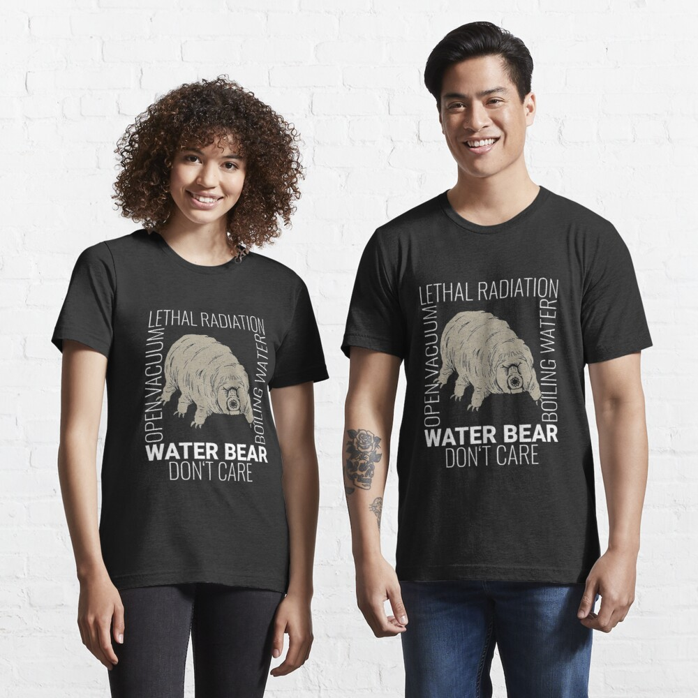 Funny Tardigrade Quote - Water Bear Don't Care Essential T-Shirt