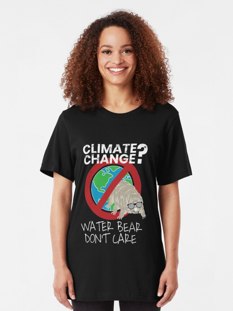Alternative Ansicht von Tardigrade Quote - Climate Change Water Bear Don't Care Slim Fit T-Shirt