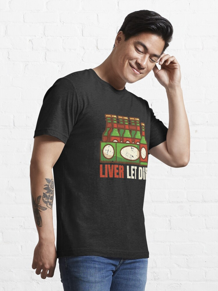Alternate view of Liver Let Die - Funny Beer Quote Essential T-Shirt