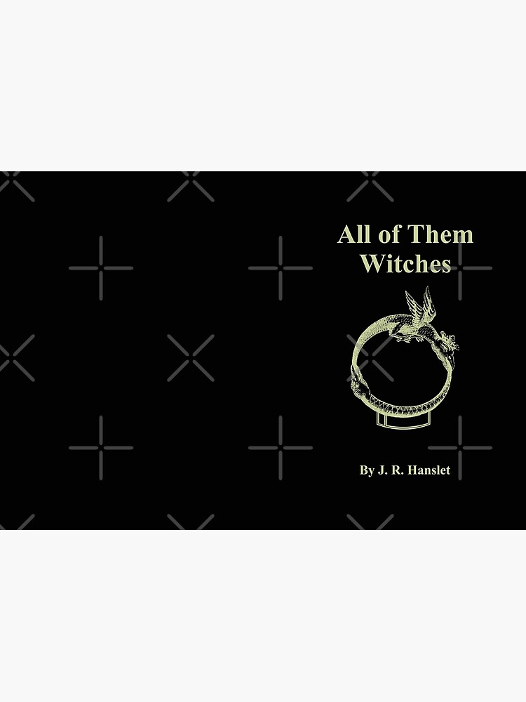 All of Them Witches by HereticTees