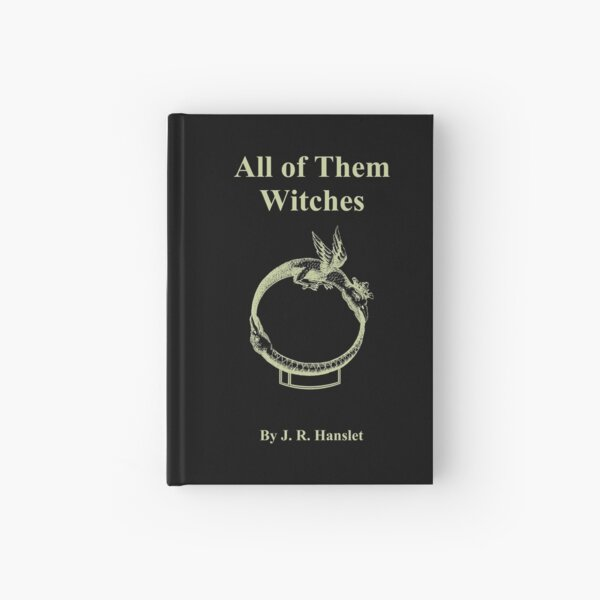 All of Them Witches Hardcover Journal