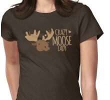 Crazy Moose Lady Womens Fitted T-Shirt
