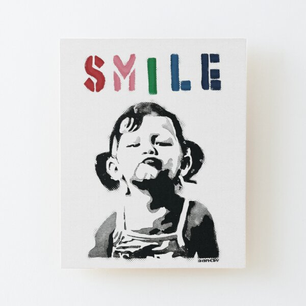 Banksy graffiti Quote SMILE with girl not smiling Girl Power resistance HD HIGH QUALITY ONLINE STORE Wood Mounted Print