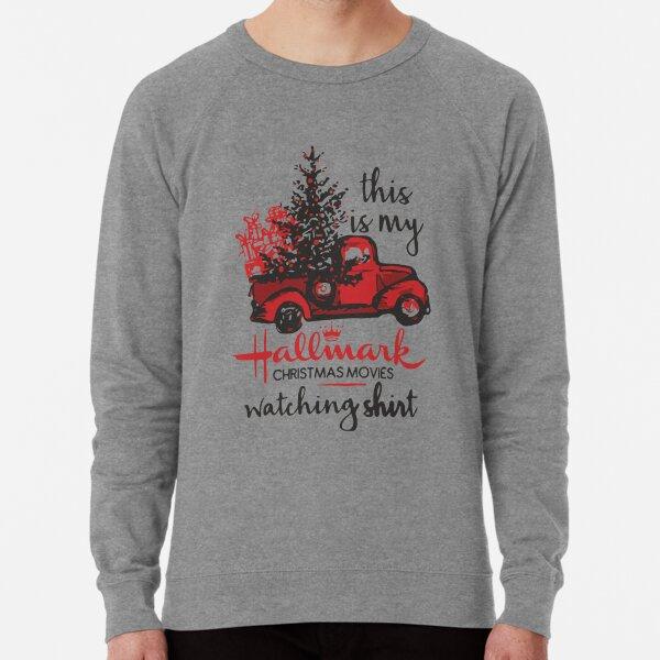 Hallmark Christmas Movie Watching Shirt Lightweight Sweatshirt