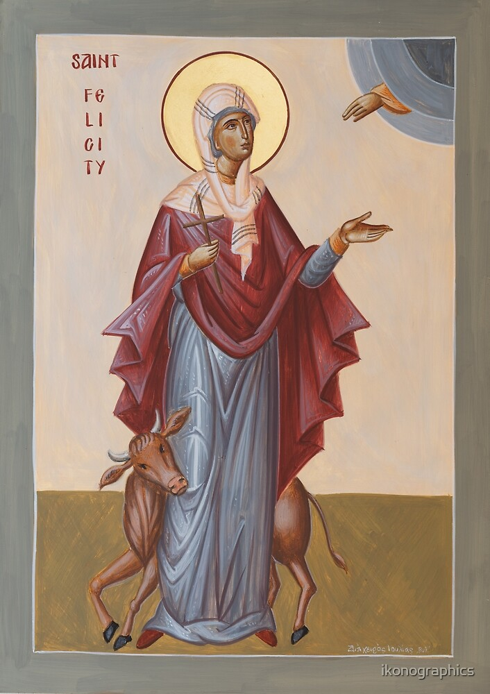 St Felicity by ikonographics