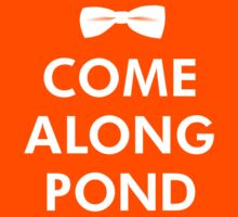 Come Along Pond - Doctor Who Tribute