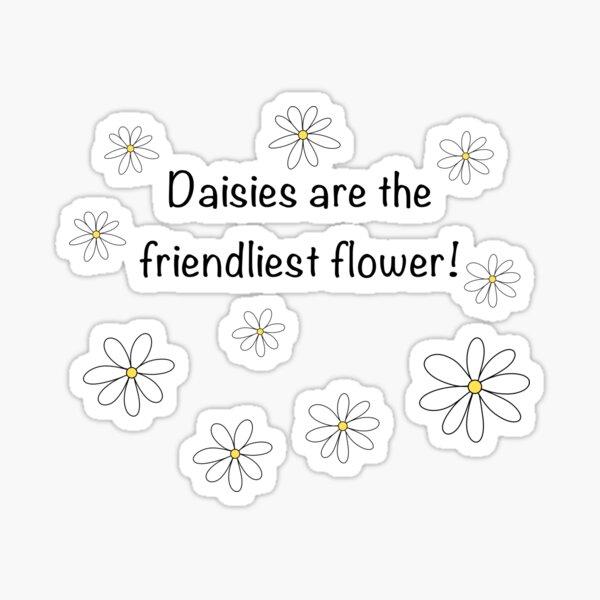 The Friendliest Flower Sticker