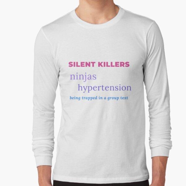Silent Killers BOLD - funny Long Sleeve T-Shirt