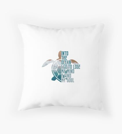Into the Ocean, I go to lose my mind & find my soul Floor Pillow