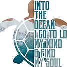 Into the Ocean, I go to lose my mind & find my soul by mavisshelton