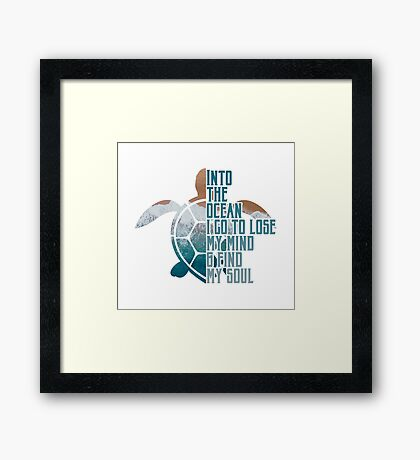 Into the Ocean, I go to lose my mind & find my soul Framed Print