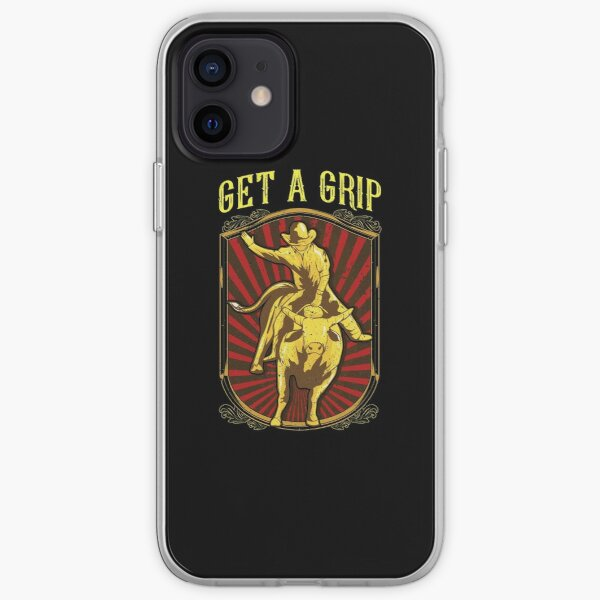 Get a Grip Bullrider Funny Competitive Bullriding iPhone Soft Case