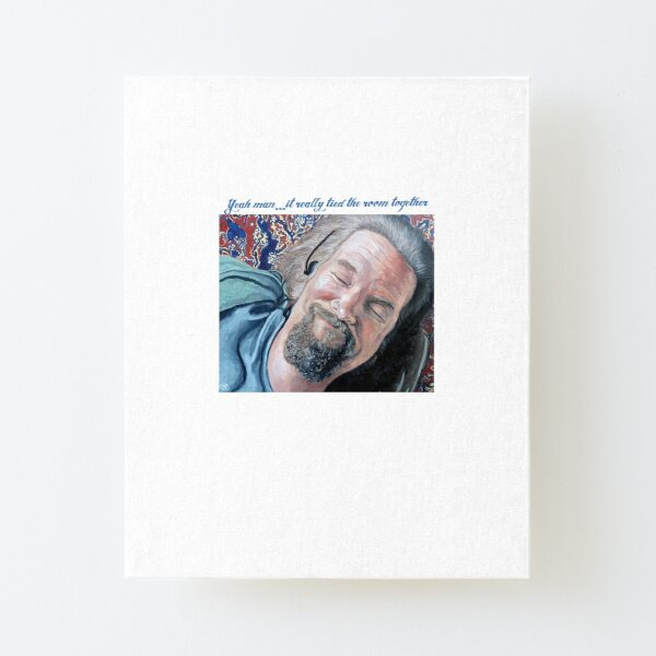 The Dude Canvas Mounted Print