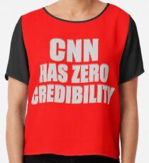 CNN HAS ZERO CREDIBILITY Chiffon Top