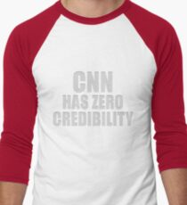 CNN HAS ZERO CREDIBILITY Baseball ¾ Sleeve T-Shirt