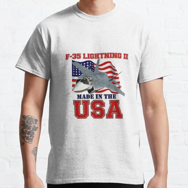 F-35 Lightning II Made in the USA Classic T-Shirt