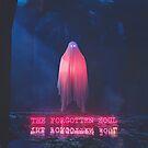 The Forgotten Soul by Devansh Atray