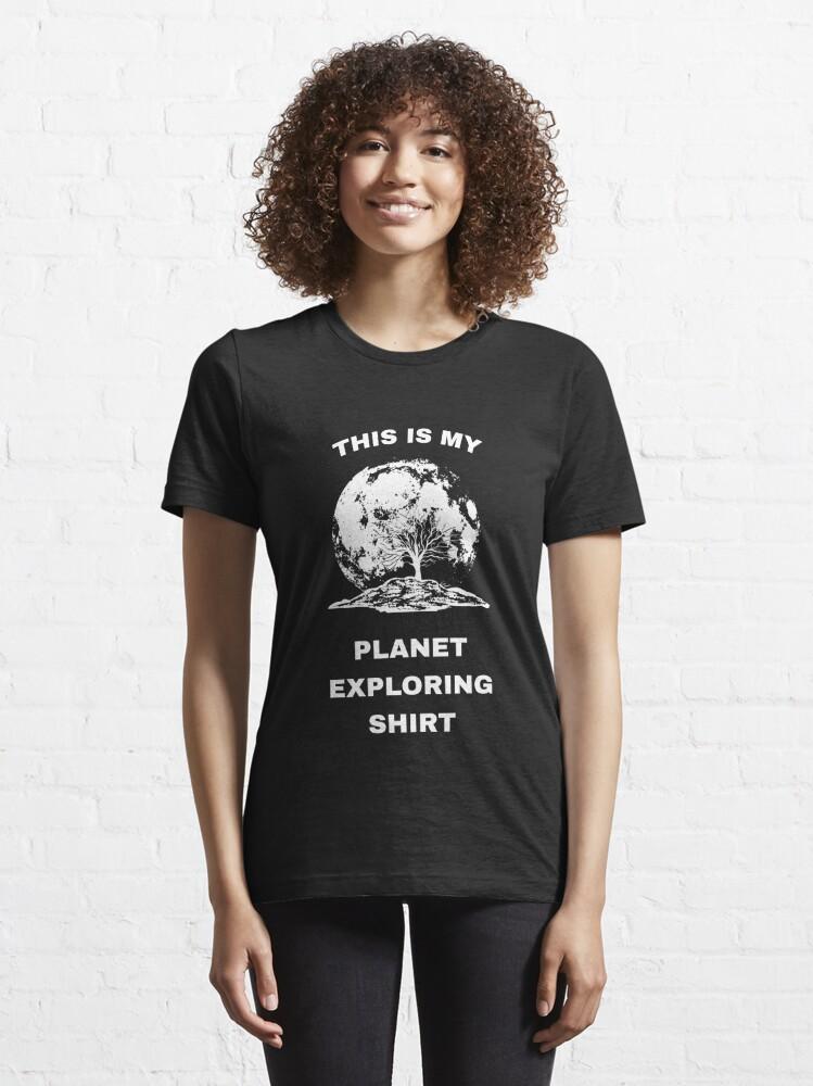 Alternative Ansicht von This Is My Planet Exploring Shirt - Exoplanet Essential T-Shirt
