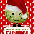 Funny Christmas Card - The Happy Christmas Sprout by Natalie Kinnear